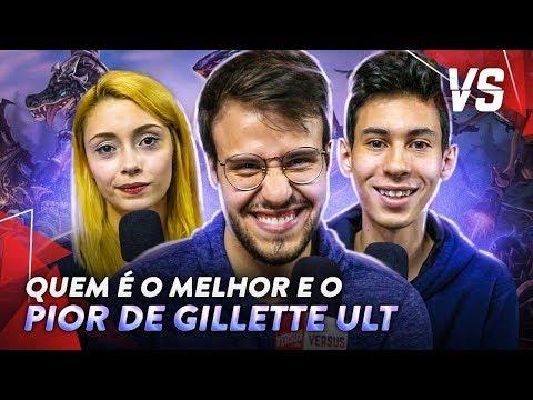 GILLETTE ULT - QUEM É O MELHOR E PIOR JOGADOR DA CASA? | Versus Esports