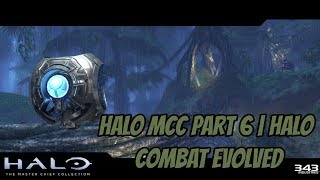 Halo MCC Part 6 | Halo Combat Evolved