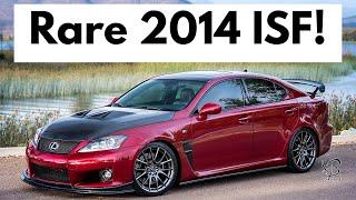 """The Last ISF"" - RARE 2014 Lexus ISF: Full Mod Rundown and Road Test"