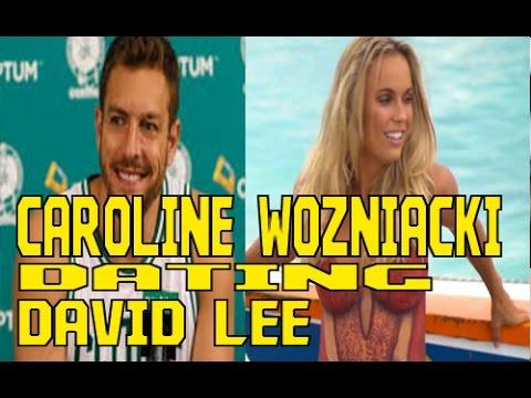 Caroline Wozniacki is dating NBA star David Lee - Gossip