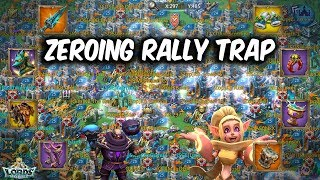 New Kingdom Zeroing Rally Trap - Lords Mobile