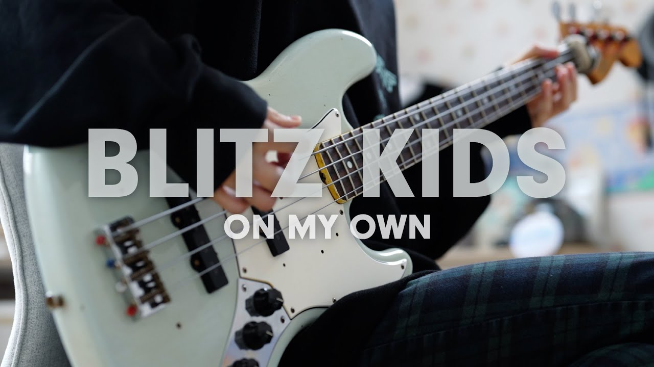 Blitz Kids - On My Own | Bass Cover