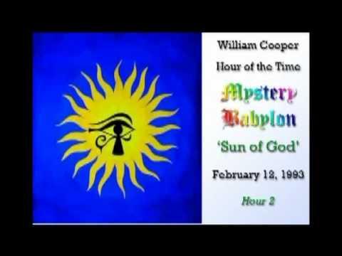 Bill Cooper, Mystery Babylon - Hour 2 - The Sun of God.