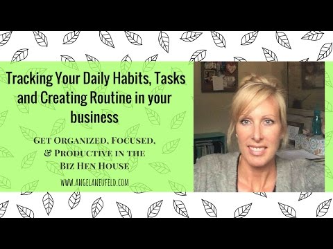 Day 8 Tracking Your Daily Habits, Tasks and Creating Routine in your Business