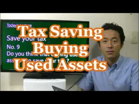 #029 Tax saving Buying Used Assets - Tax saving in Japan - Business in Tokyo