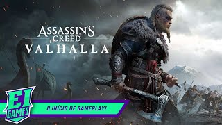 ASSSASSIN'S CREED: VALHALLA NO EI GAMES! - O INÍCIO DE GAMEPLAY