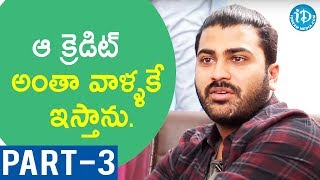 Actor Sharwanand Exclusive Interview Part #3 || Talking Movies With iDream