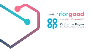Tech for Good Live: Digital First Meetup - Katherine Payne on The Wayfindr Open Standard