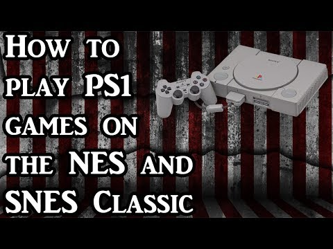 How to Play PS1 Games on your NES and SNES Classic (Tutorial)