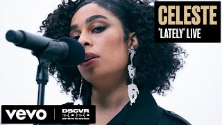 Celeste   Lately (live) | Vevo Dscvr Artists To Watch 2020