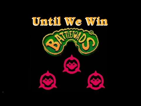 Until We Win  Battletoads