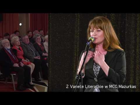 "2 Variete Literackie - Katarzyna Jamróz - ""Millord"" (Edith Piaff)..."