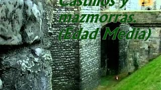 documental-historia - edad media - castillos y maz
