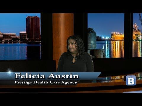 Prestige Health Care Agency - Felicia Austin