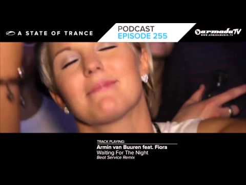 Armin Van Buuren's A State Of Trance Official Podcast Episode 255