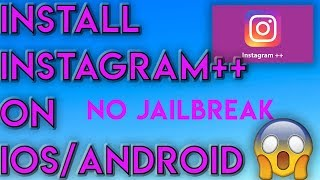 Gambar cover Instagram++ Download 🔥 How To Get Instagram ++ for iOS/APK 🔥