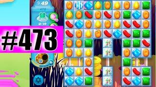 Candy Crush Soda Saga Level 473 NEW | Complete!