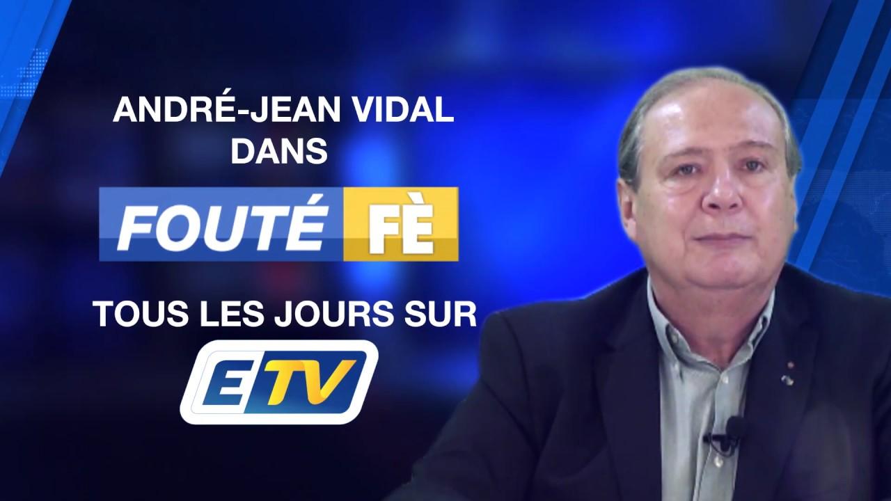 Les nouvelles indiscrétions d'André-Jean VIDAL sur ETV