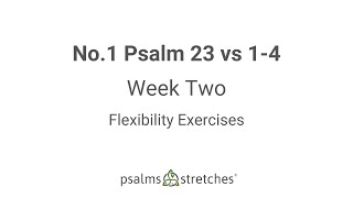 No.1 Psalm 23 vs 1-4 Week 2
