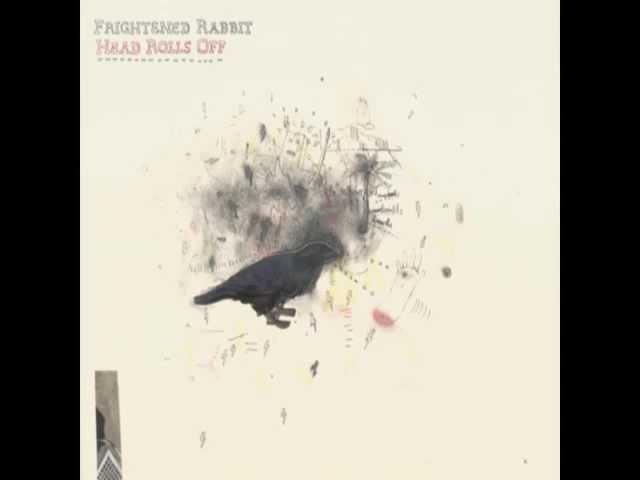 frightened-rabbit-heads-roll-off-sparkymusic