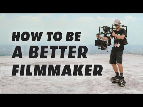 8 Ways To Become A Better Filmmaker