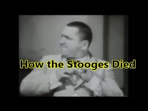 How The Three Stooges Died, Moe, Larry, Curly, Shemp from YouTube · Duration:  3 minutes 25 seconds