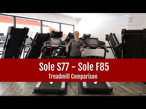 Sole S77 Vs Sole F85 Treadmill Comparison