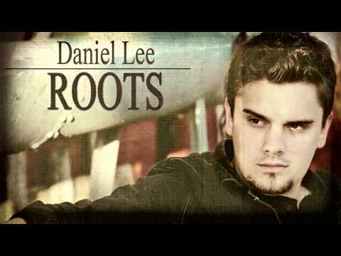 Daniel Lee - Roots (Album Sampler)