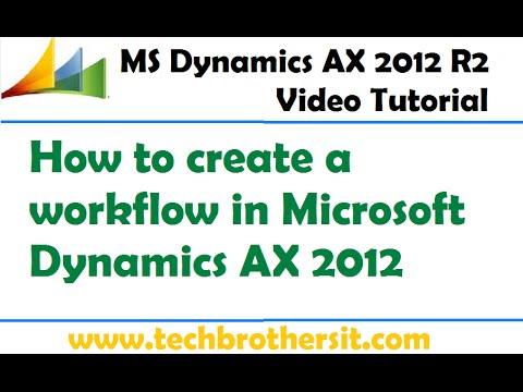 31-Microsoft Dynamics AX 2012 - How To Create A Workflow In Microsoft Dynamics AX 2012