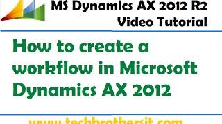 31-Microsoft Dynamics AX 2012 - Erstellung eines Workflows in Microsoft Dynamics AX 2012