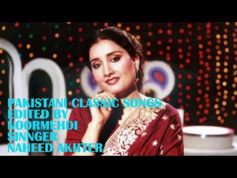 NAHEED AKHTER.....Pyar Tu Ek Din Hona Tha......FILM.......Kharidar