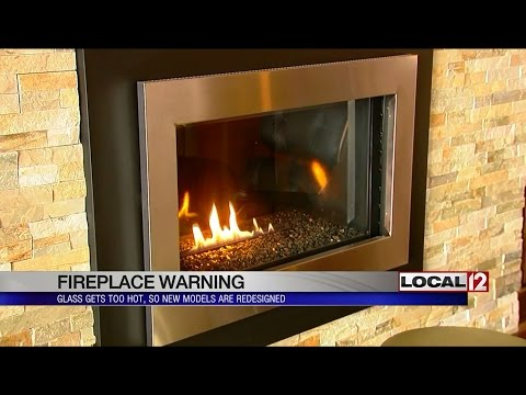 Fireplace Warning: Glass Gets Too Hot, New Models Redesigned