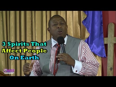 3 Spirits That Affect People On Earth-  Apostle Andrew Scott