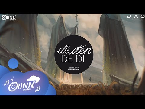 Dễ Đến Dễ Đi (Orinn Remix) - Quang Hùng MasterD | Nhạc Trẻ Remix Căng Cực Gây Nghiện Hay Nhất 2020