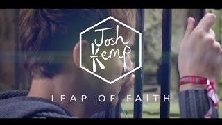 Josh Kemp - Leap Of Faith ft. Motormouf (Official Music Video)