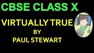Virtually true - CBSE Class 10 English Lesson explained in Hindi