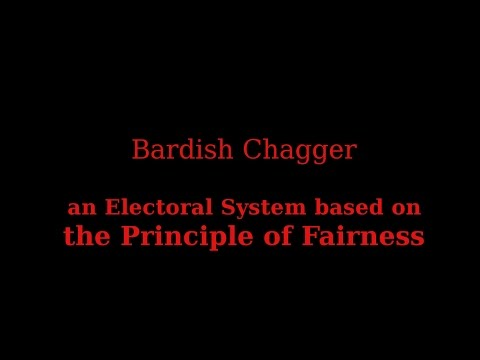 Bardish Chagger:  an Electoral System based on the Principle of Fairness
