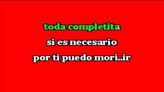 GERARDO CORONEL Te quiero a morir karaoke
