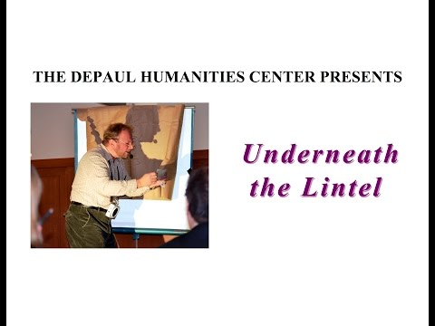 """Underneath the Lintel"" — The DePaul Humanities Center"