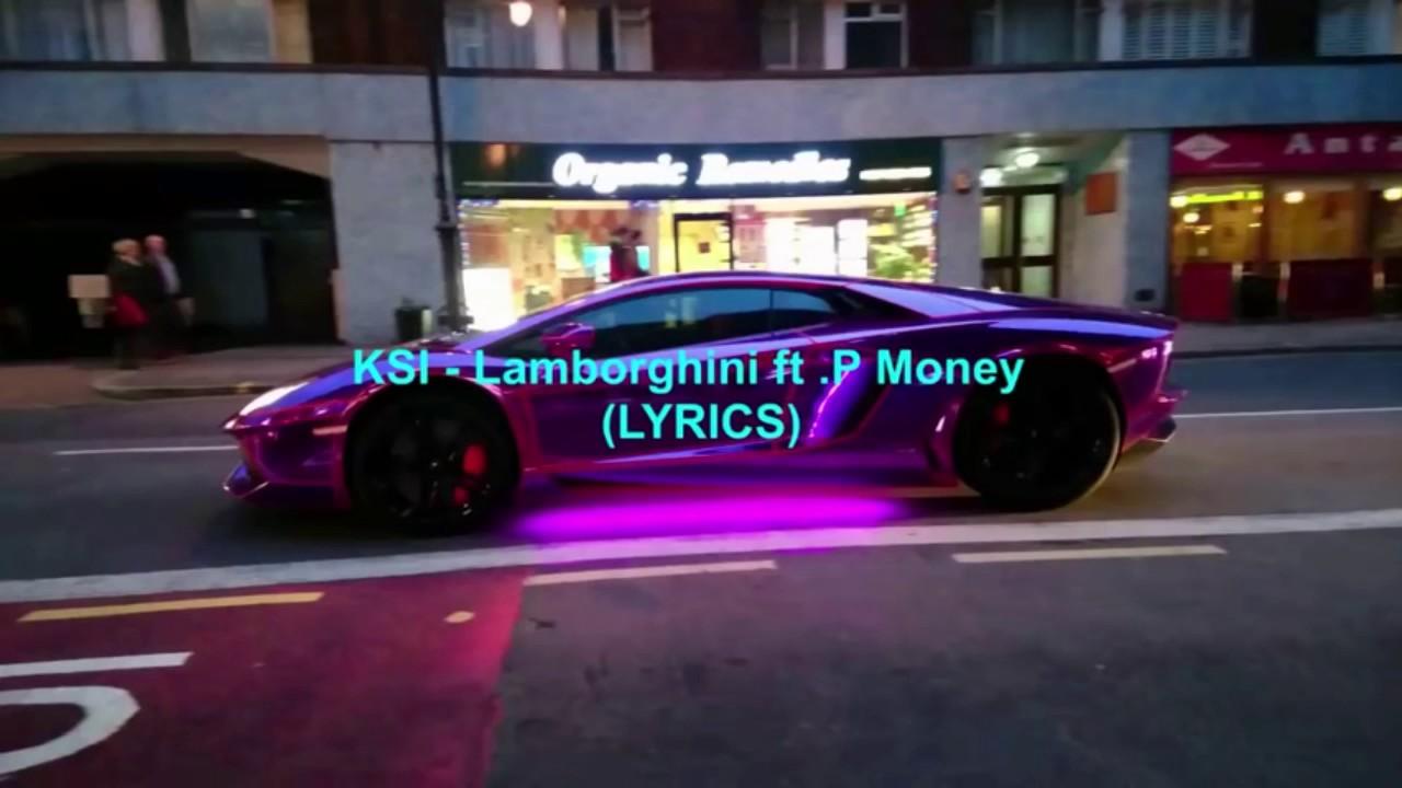 Ksi Lamborghini Lyrics Song Youtube