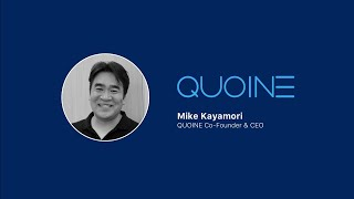 QUOINE Co-founder and CEO Mike Kayamori's Vision for QASH and Liquid
