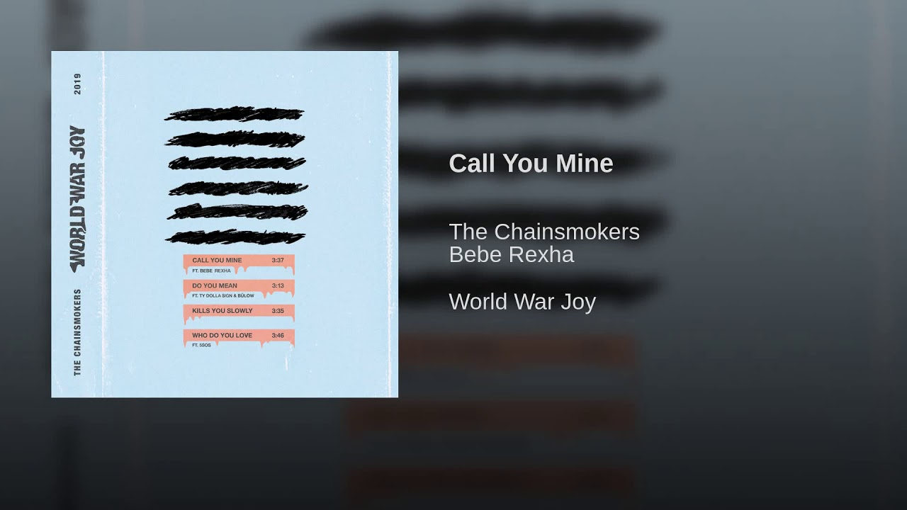 Download The Chainsmokers, Bebe Rexha - Call You Mine (Official Audio)