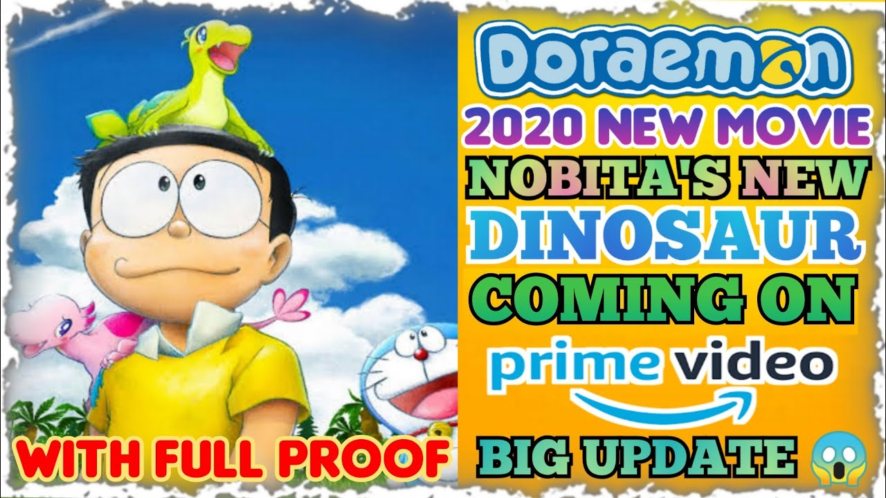 Doraemon 2020 New Movie : Nobita's New Dinosaur Coming On Amazon Prime Video ? | Official Big U