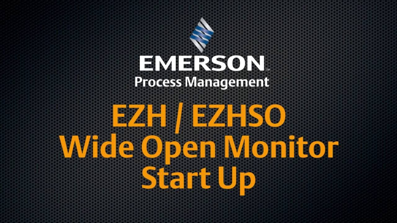Fisher EZH and EZHSO Wide Open Monitor Start Up