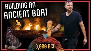 Making an Stone Age Dugout Boat with Fire