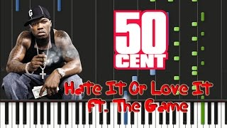 The Game, 50 Cent - Hate It Or Love It Piano Cover