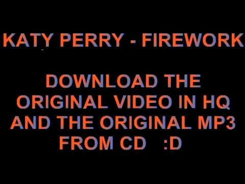 Download Katy Perry Firework Original MP3 (CD) and HQ VIDEO