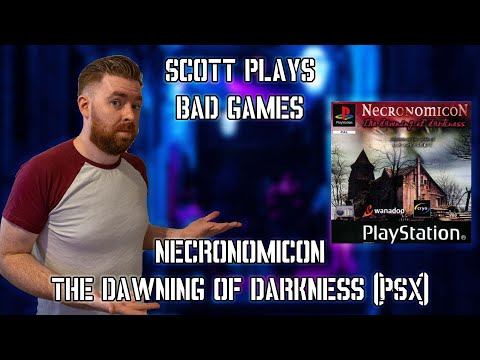 Necronomicon: The Dawning of Darkness | Scott Plays Bad Games |