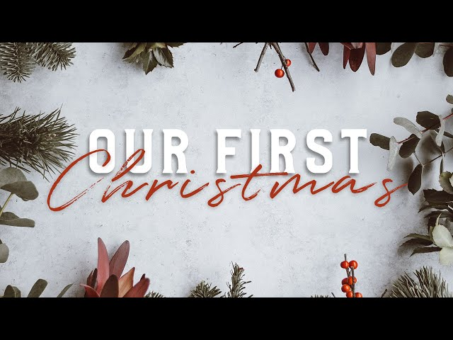 Our First Christmas (Week 2) - The Gift of FAITH