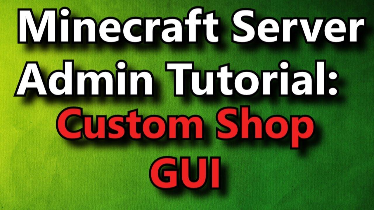 Minecraft Admin How-To: Custom Shop GUI [FREE]